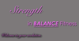 Welcome, Lisa Dutchak from Strength in Balance Fitness!