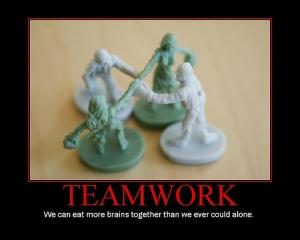 Teamwork - it gets sh*t done.